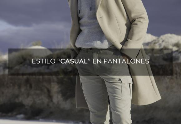 """Estilo """"casual"""" en pantalones"""