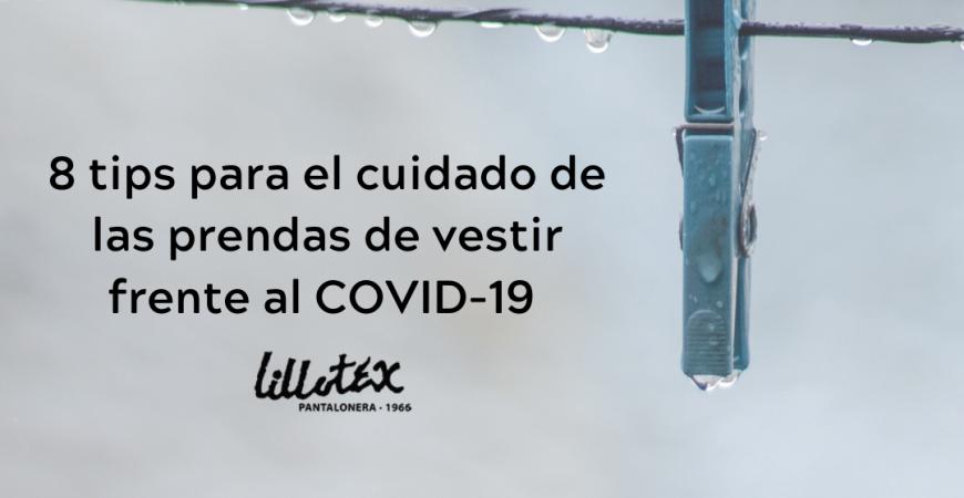 8 TIPs sobre el COVID-19 y la ropa que te interesará conocer
