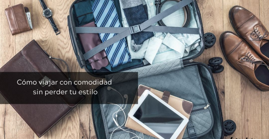 Cómo viajar con comodidad sin perder tu estilo